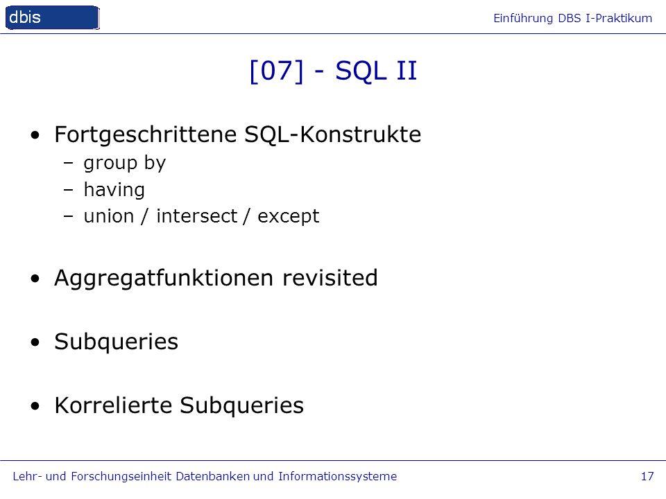 [07] - SQL II Fortgeschrittene SQL-Konstrukte